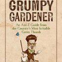 Meet the Grumpy Gardener!